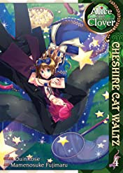 Alice in the Country of Clover: Cheshire Cat Waltz Vol. 4
