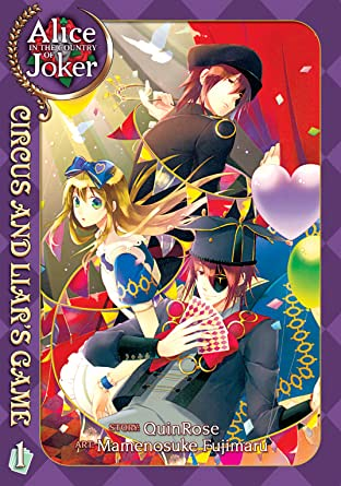 Alice in the Country of Joker: Circus and Liar's Game Tome 1