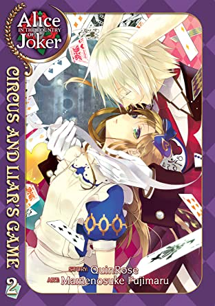 Alice in the Country of Joker: Circus and Liar's Game Tome 2
