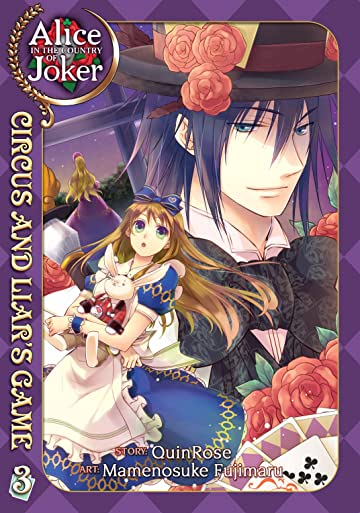 Alice in the Country of Joker: Circus and Liar's Game Tome 3