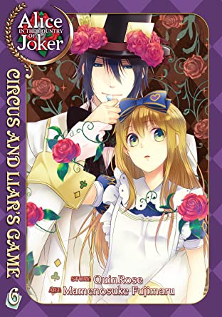 Alice in the Country of Joker: Circus and Liar's Game Tome 6