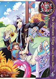 Alice in the Country of Joker: The Nightmare Trilogy - Dream Before Dawn Vol. 1