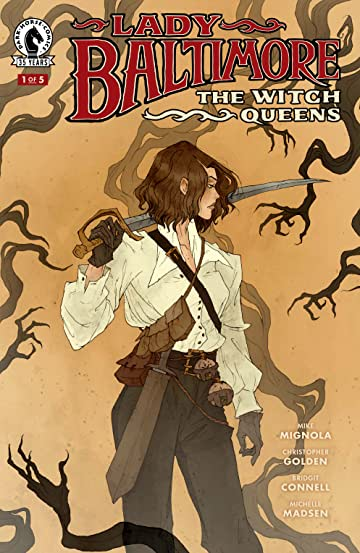 Lady Baltimore: The Witch Queens #1