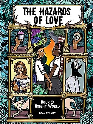 The Hazards of Love Vol. 1: Bright World