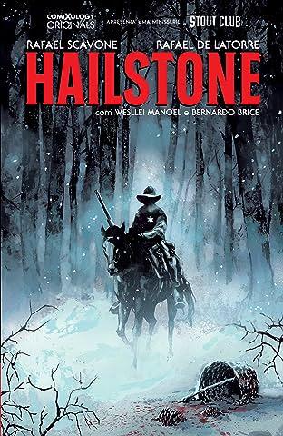 Hailstone (comiXology Originals) Vol. 1: Os Filhos Perdidos