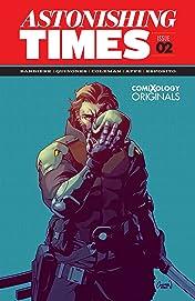 Astonishing Times  (comiXology Originals) #2