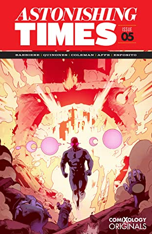 Astonishing Times  (comiXology Originals) #5