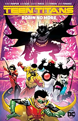 Teen Titans (2016-) Vol. 4: Robin No More