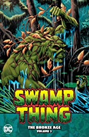 Swamp Thing (1982-1996) Vol. 3: The Bronze Age