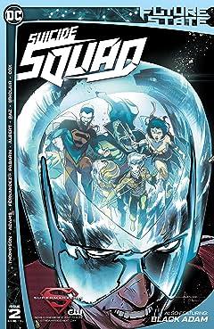 Future State (2021-) No.2: Suicide Squad