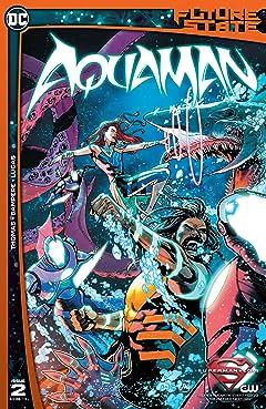 Future State (2021-) No.2: Aquaman