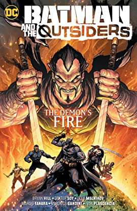 Batman & the Outsiders (2018-) Vol. 3: The Demon's Fire