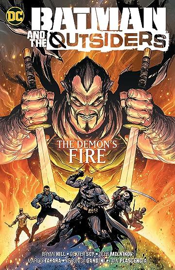 Batman & the Outsiders (2018-) Vol. 3: The Demon's Fire