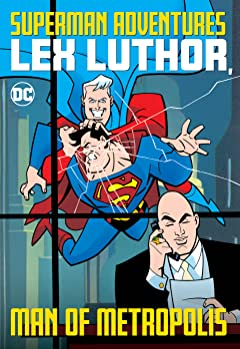 Superman Adventures (1996-2002): Lex Luthor, Man of Metropolis