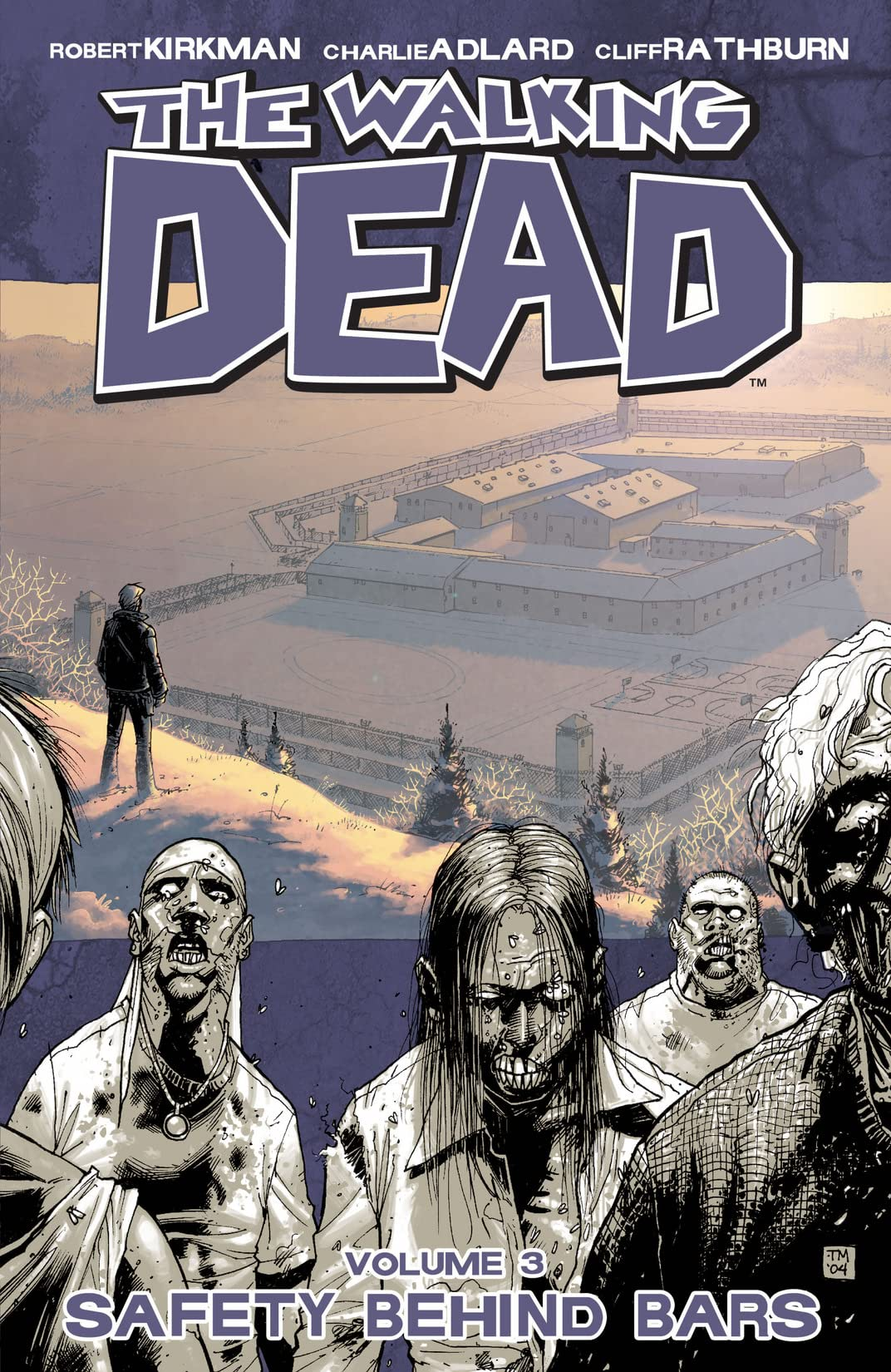 The Walking Dead Tome 3: Safety Behind Bars