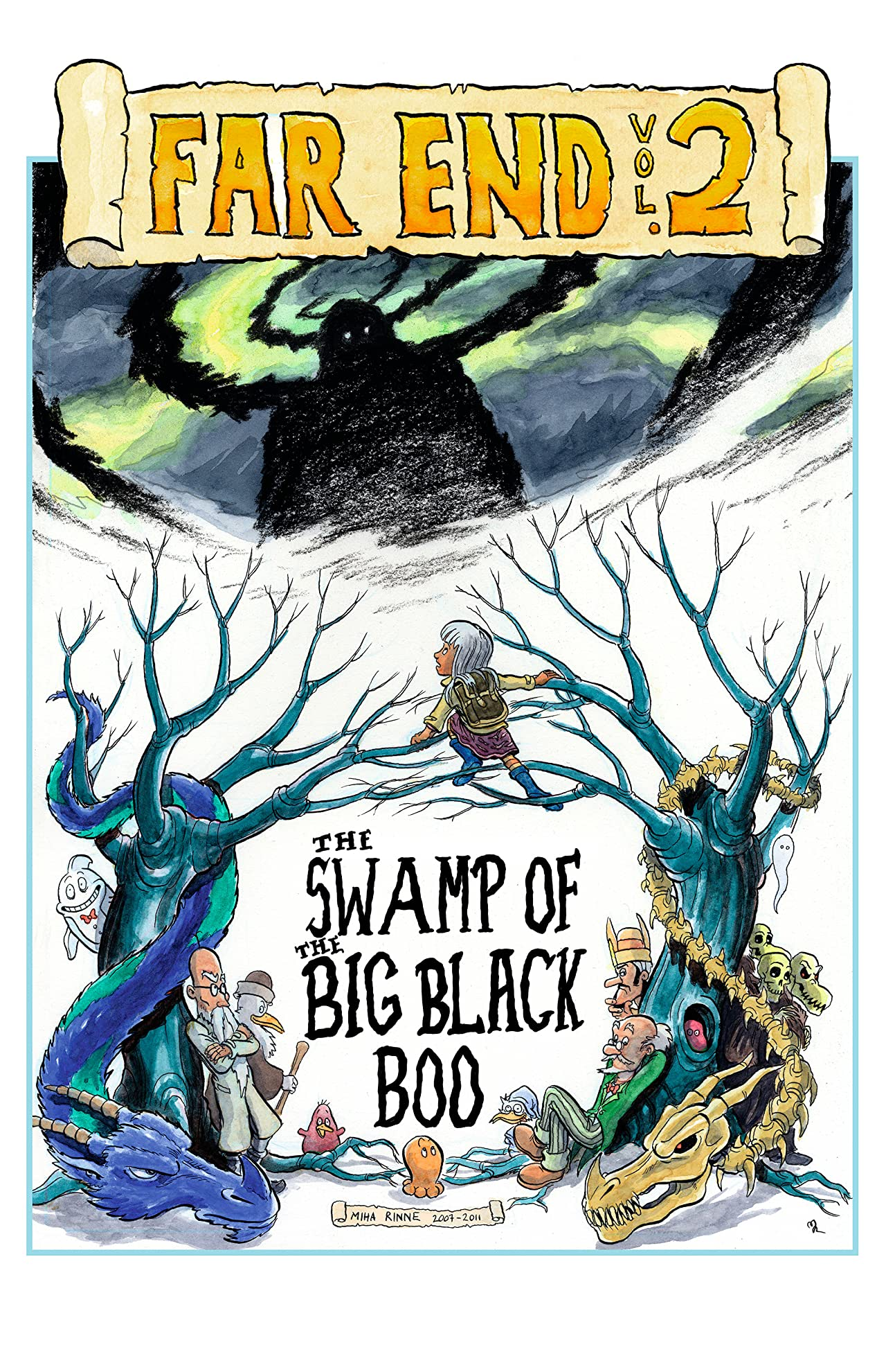 Far End Chronicles Vol. 2: The Swamp Of The Big Black Boo