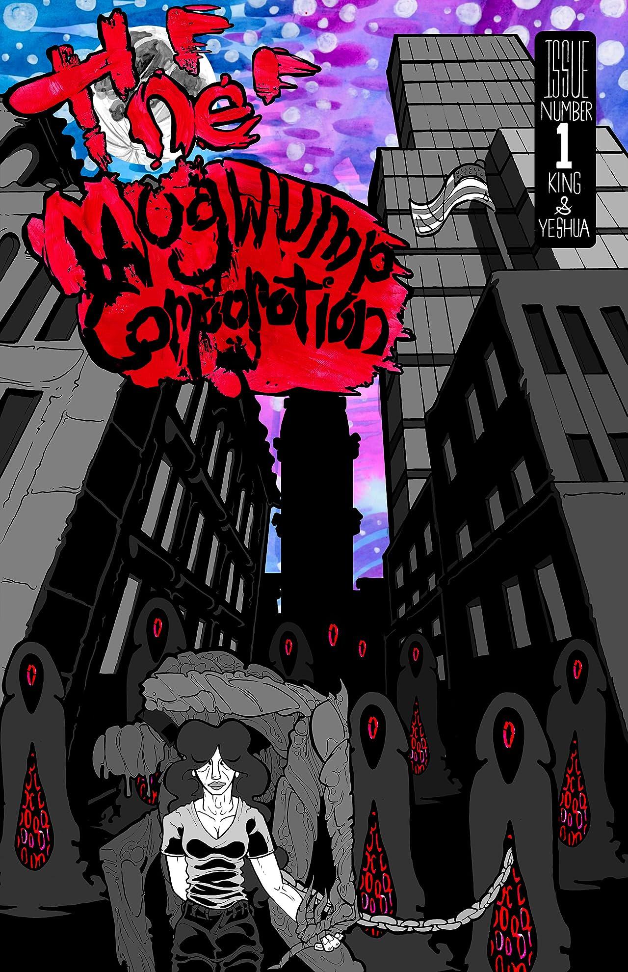 The Mugwump Corporation #1