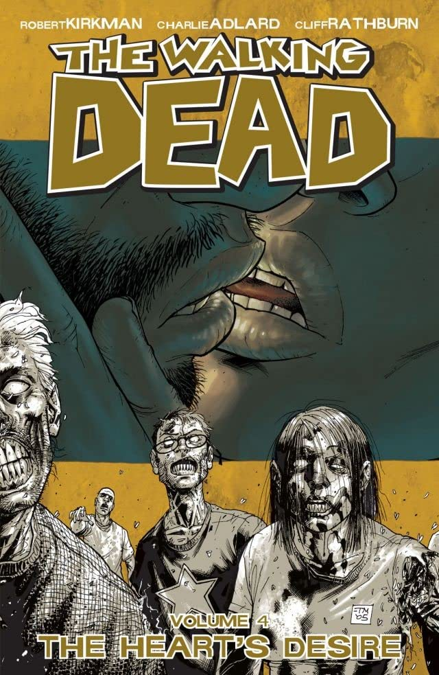 The Walking Dead Tome 4: The Heart's Desire