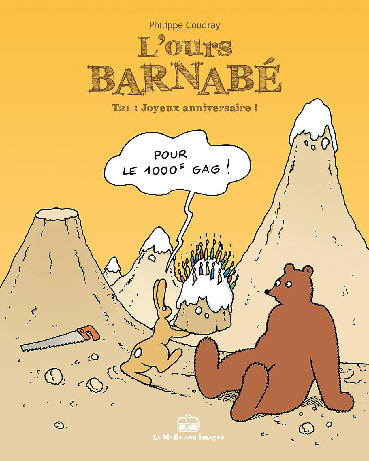 L'Ours Barnabé Tome 21: Joyeux anniversaire!