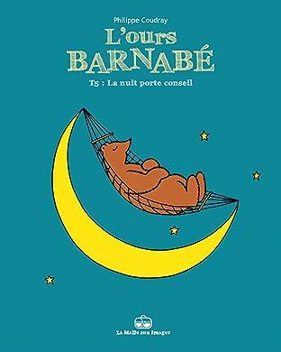 L'Ours Barnabé Vol. 5: La nuit porte conseil