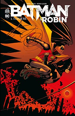 Batman / Robin Vol. 1: Tueur né