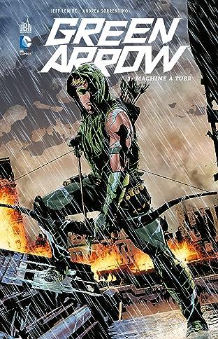 Green Arrow Vol. 1: Machine à tuer