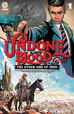 Undone By Blood Vol. 2 #1: The Other side of Eden