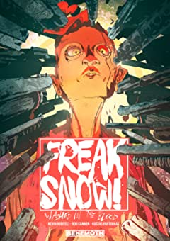 Freak Snow: Washed in the Blood Vol. 1