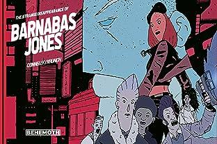 The Strange Disappearance of Barnabas Jones Vol. 1