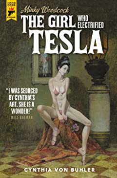 Minky Woodcock Vol. 2: The Girl Who Electrified Tesla