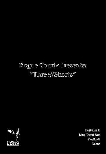 Rogue Comix Presents: Three//Shorts #1