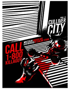 Culliver City Chronicles Tome 1: Call 1-800-KillAGuy