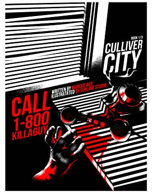 Culliver City Chronicles Vol. 1: Call 1-800-KillAGuy