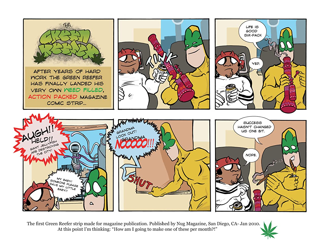 The Green Reefer Vol. 1.5: Year One and a Half