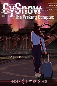 CySnow: The Waking Complex No.10