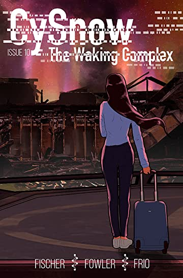 CySnow: The Waking Complex #10