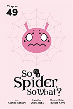 So I'm a Spider, So What? No.49