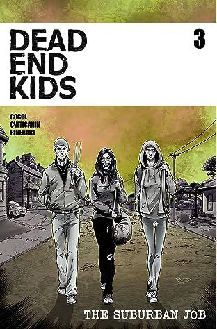 Dead End Kids: The Suburban Job No.3