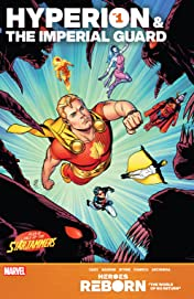 Heroes Reborn: Hyperion & The Imperial Guard (2021) #1