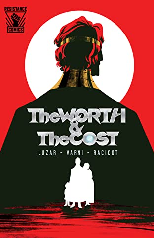 The Worth & The Cost #1