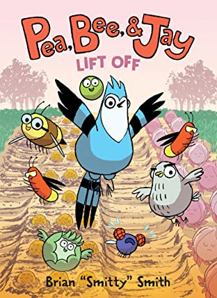 Pea, Bee, & Jay: Lift Off Tome 3