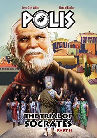 POLIS: The Trial of Socrates, Part II