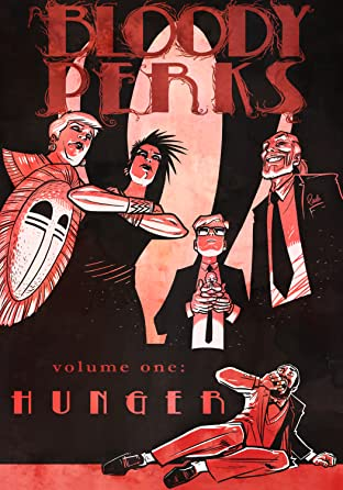 Bloody Perks Vol. 1: Hunger