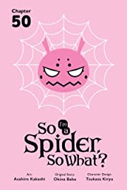 So I'm a Spider, So What? #50