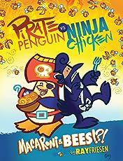 Pirate Penguin vs. Ninja Chicken Vol. 3: Macaroni and Bees?!?