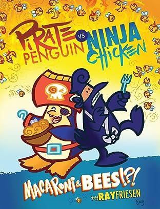 Pirate Penguin vs. Ninja Chicken Tome 3: Macaroni and Bees?!?