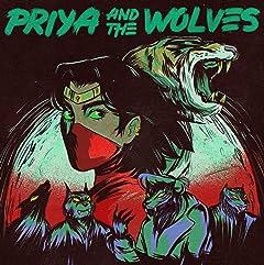 Priya and the Wolves