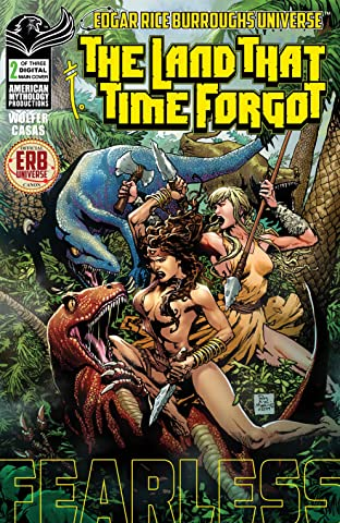 The Land That Time Forgot: Fearless #2