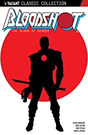 Bloodshot: The Blood of Heroes