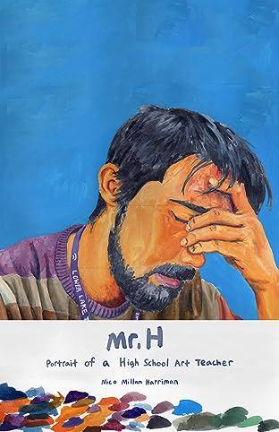 Mr. H: Portrait of a High School Art Teacher